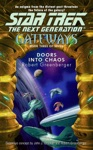 Star Trek The Next Generation Gateways 3 Doors Into Chaos