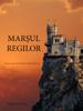 Marşul Regilor (Cartea 2 Din Inelul Vrăjitorului) - Morgan Rice