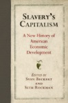 Slaverys Capitalism