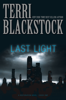 Terri Blackstock - Last Light  artwork