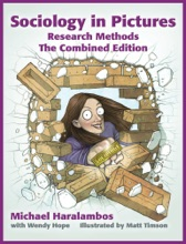 Sociology In Pictures: Research Methods ~ The Combined Edition