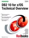 DB2 10 For ZOS Technical Overview