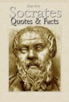 Socrates Quotes  Facts