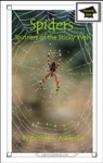 Spiders Spinners Of The Sticky Web Educational Version
