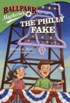 Ballpark Mysteries 9 The Philly Fake