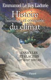 Histoire humaine et comparée du climat, volume 1