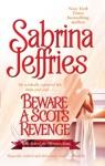 Beware A Scots Revenge