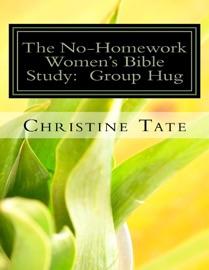 THE NO-HOMEWORK WOMENS BIBLE STUDY