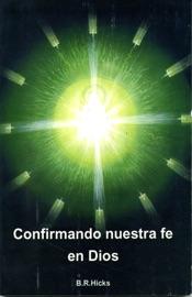 CONFIRMANDO NUESTRA FE EN DIOS