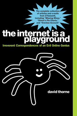 The Internet is a Playground - David Thorne book