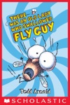 Fly Guy 4 There Was An Old Lady Who Swallowed Fly Guy
