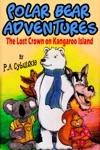 Polar Bear Adventures The Lost Crown On Kangaroo Island