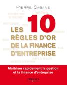 Les dix règles d'or de la finance d'entreprise