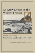 An Army Doctor On The Western Frontier