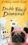 Double Black Diamond Mercy Watts Mysteries Book Three
