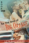 For The Love Of Big Orange The Bluegrass Country Series Book 1