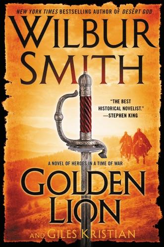 Wilbur Smith & Giles Kristian - Golden Lion