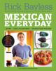 Rick Bayless - Mexican Everyday  artwork
