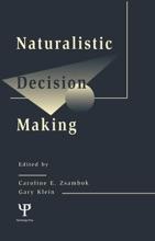 Naturalistic Decision Making
