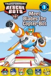 Transformers Rescue Bots Meet Blades The Copter-Bot