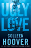 Colleen Hoover - Ugly Love  artwork