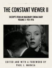 The Constant Viewer II: Excerpts From An Imaginary Cinema Diary