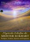 Mystische Schriften Des Meister Eckhart Predigten Traktate Sprche Und Fragmente