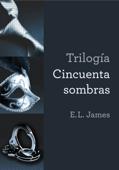 Trilogía Cincuenta sombras Book Cover