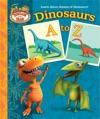 Dinosaurs A To Z Dinosaur Train
