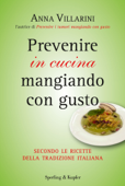 Prevenire in cucina mangiando con gusto