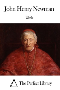 Works of John Henry Newman Book Cover