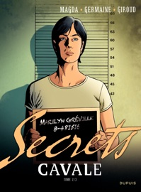 SECRETS, CAVALE - TOME 2