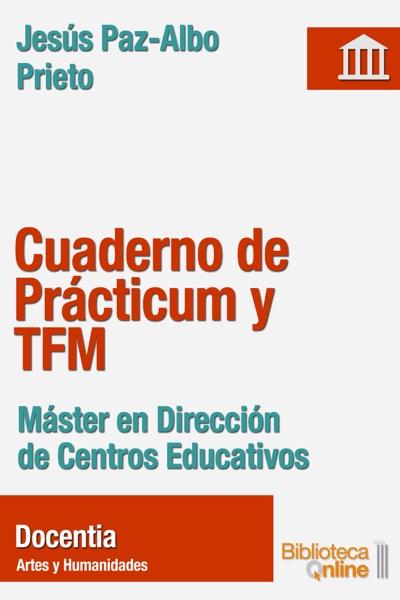 Cuaderno de Prácticum y TFM