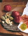 The Zuni Cafe Cookbook A Compendium Of Recipes And Cooking Lessons From San Franciscos Beloved Restaurant