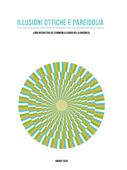 Illusioni Ottiche e Pareidolia