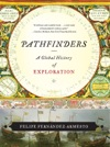 Pathfinders A Global History Of Exploration