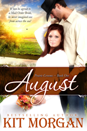 August (Prairie Grooms, Book One) - Kit Morgan book summary