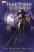 The Dark Tower: The Gunslinger: The Journey Begins