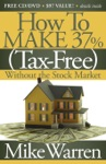 How To Make 37 Tax-Free Without The Stock Market