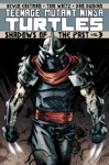 Teenage Mutant Ninja Turtles Vol 3 Shadows Of The Past