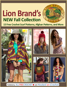 Lion Brand's New Fall Collection: 15 Free Crochet Scarf Patterns, Afghan Patterns, and More Book Review