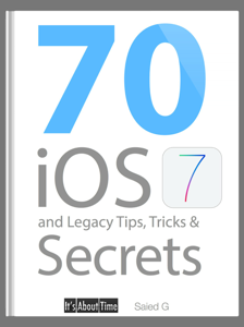 70 iOS 7 and Legacy Tips, Tricks & Secrets ebook