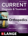 CURRENT Diagnosis  Treatment In Orthopedics Fifth Edition