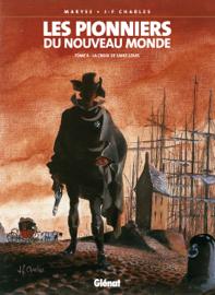 Les Pionniers du Nouveau Monde Vol.4