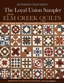 The Loyal Union Sampler from Elm Creek Quilts PDF Download