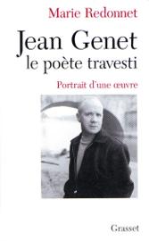 Jean Genet, le poète travesti