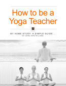 How to be a Yoga Teacher