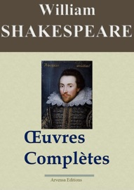 WILLIAM SHAKESPEARE: OEUVRES COMPLèTES