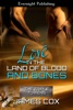 Love in the Land of Blood and Bones