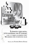 99 Lessons For My Teenage Son